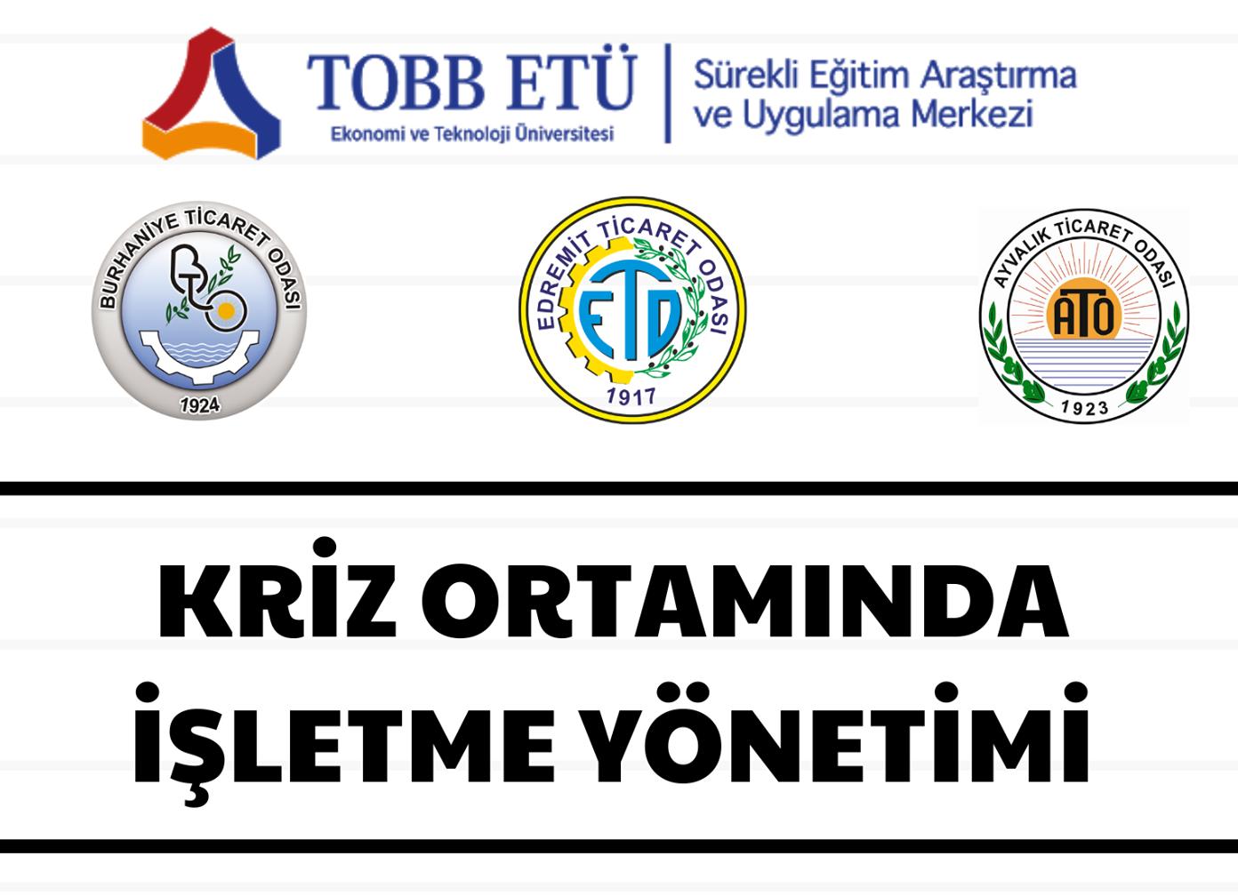 """TOBB ETÜ Üniversitesi """"Kriz Ortamında İşletme Yönetimi"""" Hakkında"""
